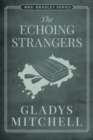 ECHOING STRANGERS THE - Book