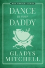 DANCE TO YOUR DADDY - Book