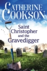 Saint Christopher and the Gravedigger - Book