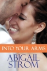 Into Your Arms - Book