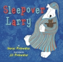 SLEEPOVER LARRY - Book