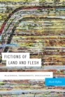 Fictions of Land and Flesh : Blackness, Indigeneity, Speculation - Book
