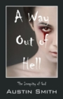 A Way Out of Hell : The Inequity of God - Book