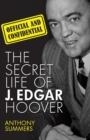 Official and Confidential : The Secret Life of J. Edgar Hoover - Book