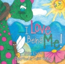 I Love Being Me! - eBook