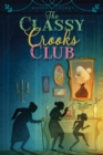 The Classy Crooks Club - eBook