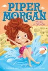 Piper Morgan Makes a Splash - eBook