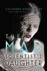 The Mad Scientist's Daughter - eBook