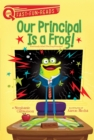 Our Principal Is a Frog! - eBook
