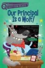 Our Principal Is a Wolf! - eBook