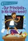 Our Principal's in His Underwear! - eBook