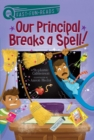 Our Principal Breaks a Spell! - eBook