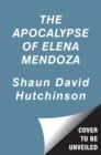 The Apocalypse of Elena Mendoza - Book