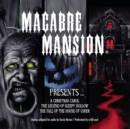 Macabre Mansion Presents ... A Christmas Carol, The Legend of Sleepy Hollow, and The Fall of the House of Usher - eAudiobook