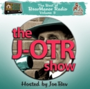 The J-OTR Show with Joe Bev - eAudiobook