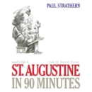St. Augustine in 90 Minutes - eAudiobook