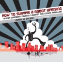 How to Survive a Robot Uprising - eAudiobook