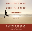 What I Talk about When I Talk about Running - eAudiobook