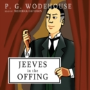 Jeeves in the Offing - eAudiobook