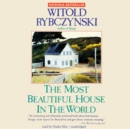 The Most Beautiful House in the World - eAudiobook