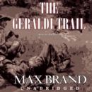 The Geraldi Trail - eAudiobook