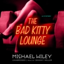 The Bad Kitty Lounge - eAudiobook