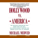 Hollywood vs. America - eAudiobook