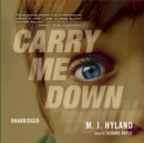 Carry Me Down - eAudiobook