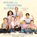 Healing and Preventing Autism - eAudiobook