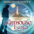 The Lighthouse Land - eAudiobook