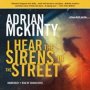 I Hear the Sirens in the Street - eAudiobook