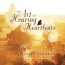 The Art of Hearing Heartbeats - eAudiobook