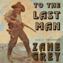 To the Last Man - eAudiobook