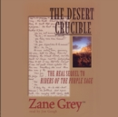 The Desert Crucible - eAudiobook
