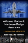 Airborne Electronic Hardware Design Assurance : A Practitioner's Guide to RTCA/DO-254 - eBook