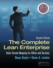 The Complete Lean Enterprise : Value Stream Mapping for Office and Services, Second Edition - Book