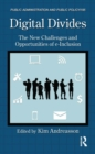 Digital Divides : The New Challenges and Opportunities of e-Inclusion - Book