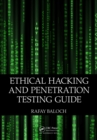 Ethical Hacking and Penetration Testing Guide - eBook