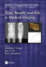 Dose, Benefit, and Risk in Medical Imaging - Book