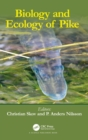 Biology and Ecology of Pike - Book
