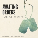 Awaiting Orders - eAudiobook
