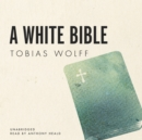 A White Bible - eAudiobook