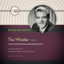 The Whistler, Vol. 1 - eAudiobook