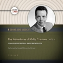 The Adventures of Philip Marlowe, Vol. 1 - eAudiobook