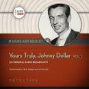 Yours Truly, Johnny Dollar, Vol. 1 - eAudiobook