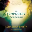 The Temporary Gentleman - eAudiobook