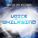 Voice of the Whirlwind - eAudiobook