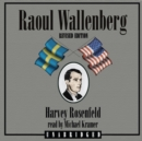 Raoul Wallenberg, Revised Edition - eAudiobook