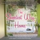 The Shortest Way Home - eAudiobook