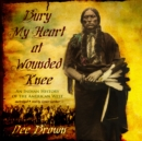 Bury My Heart at Wounded Knee - eAudiobook